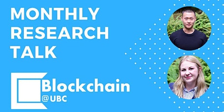 Blockchain@UBC October Research Talk - Remy Hellstern and Daniel C. Park tickets