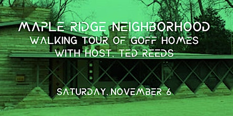 Walking tour of Goff Homes in Maple Ridge with host TFA's Ted Reeds tickets