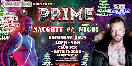 PRIME - Naughty or Nice! tickets