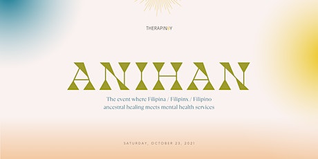 Therapinxy Presents Anihan tickets