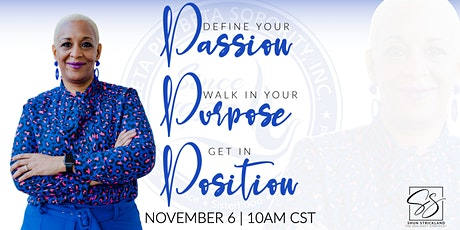 """""""Define Your Passion, Walk In Your Purpose, & Get In Position"""" tickets"""