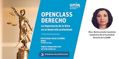 """Openclass """"La importancia de la ética en el desarrollo profesional"""" entradas"""