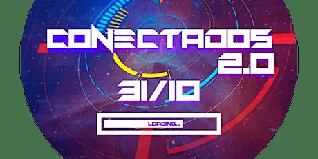 CONECTADOS 2.0 ingressos