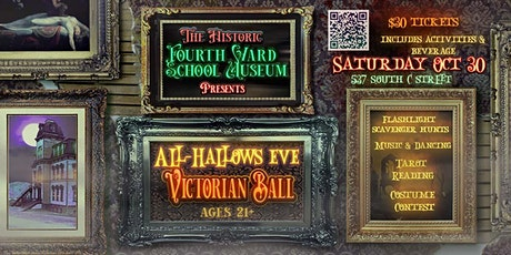 All Hallow's Eve Victorian Ball at Fourth Ward School Museum tickets