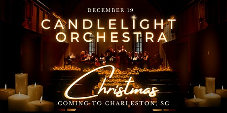 Candlelight Orchestra Christmas Concert in Charleston, SC tickets