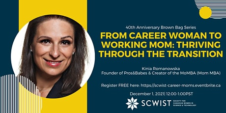 From career woman to working mom: thriving through the transition tickets