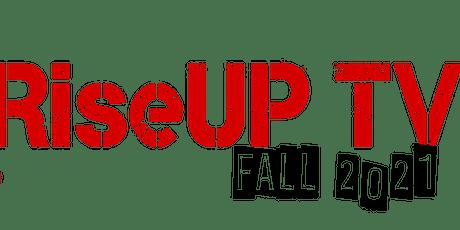 RiseUP TV - Tour & Filming  CALGARY, Alberta 2021 tickets