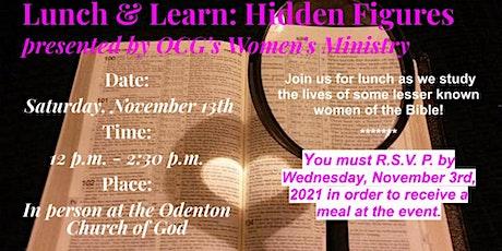 Women's Ministry Lunch & Learn: Hidden Figures tickets