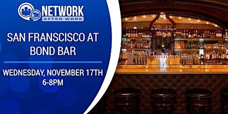 Network After Work San Francisco at Bond Bar tickets