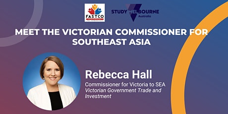 MEET THE VICTORIAN COMMISSIONER FOR SOUTHEAST ASIA tickets