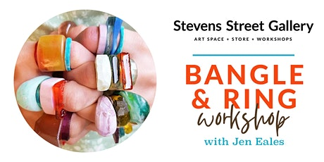 Bangle & Ring Workshop with Jen Eales tickets