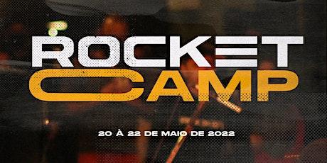 ROCKET CAMP ingressos