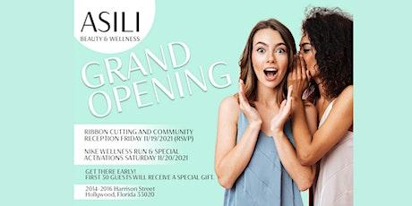 Asili Beauty & Wellness Grand Opening tickets