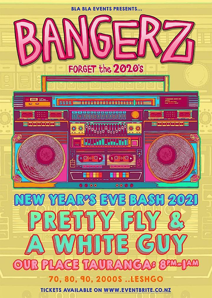 BANGERZ - Forget the 2020s, NYE Bash 2021 image