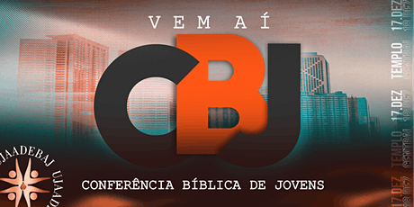 CONFERÊNCIA BÍBLICA DE JOVENS ingressos