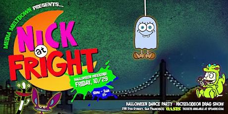 Media Meltdown presents: NICK at FRIGHT tickets