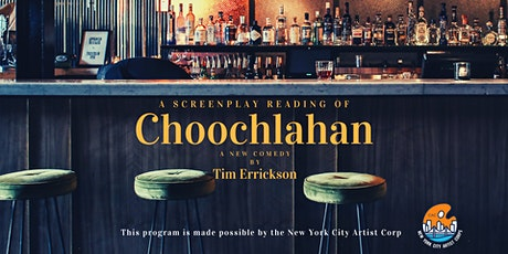 Staged Reading of CHOOCHLAHAN by Tim Errickson tickets