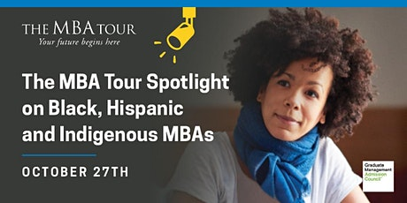 The MBA Tour for prospective Black, Hispanic, and Indigenous MBA candidates tickets