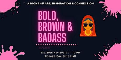 Bold, Brown & Badass tickets
