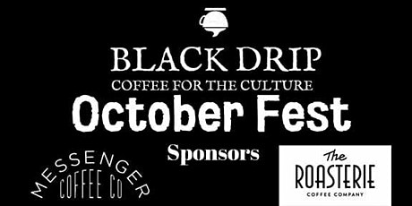 Black Drip Presents: October Fest tickets