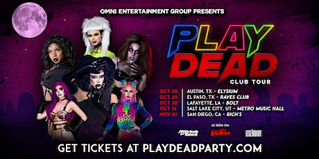 PLAY DEAD: San Diego - Day Of The Dead tickets