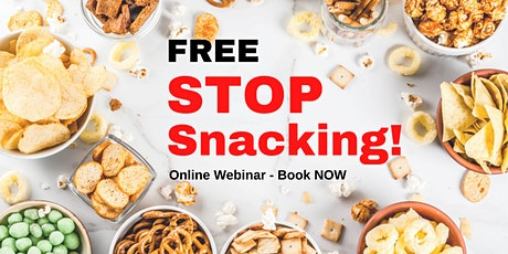 FREE:  Stop Snacking - Start Getting Your Life Back Ready for Summer! tickets