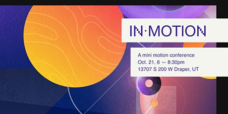 In Motion: A Mini Motion Design Conference tickets