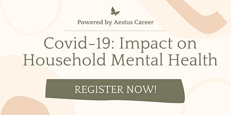 Covid-19: Impact on Household Mental Health tickets