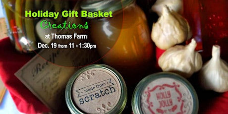 Holiday Gift Basket Creations tickets
