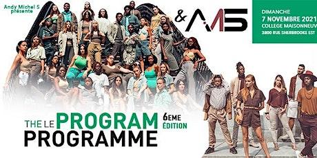 LE PROGRAMME 6 & AMS tickets