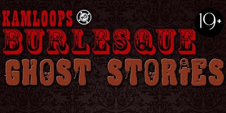 Kamloops Burlesque presents Ghost Stories - Online! tickets