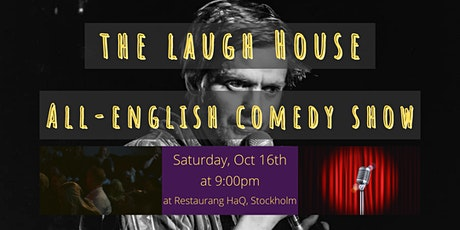 The Laugh House All-English Comedy Show October 16th biljetter