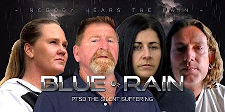 Blue Rain. -  PTSD  The Silent Suffering. tickets