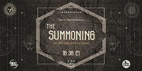 Technorotica Presents: The Summoning (3 Year Celebration) tickets