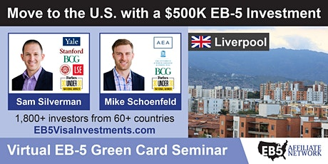 Liverpool EB-5 American Green Card Virtual Seminar tickets