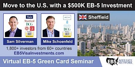 Sheffield EB-5 American Green Card Virtual Seminar tickets