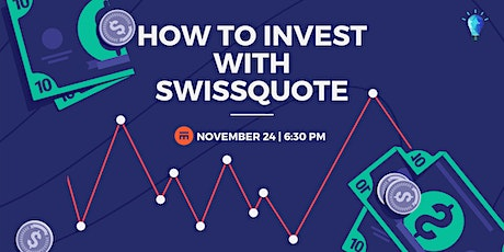 HOW TO INVEST - with Swissquote billets