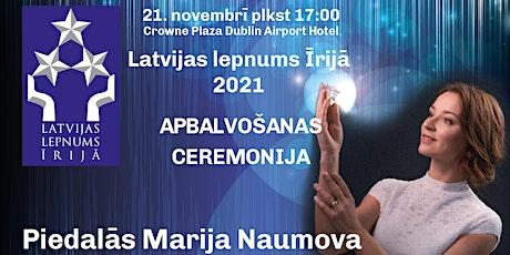Latvijas lepnums Īrijā 2021 Apbalvošanas ceremonija tickets