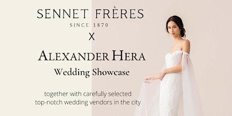 【Sennet Frères X Alexander Hera  #婚嫁體驗日| 24/10 闊別三個月 再度盛大舉行 tickets