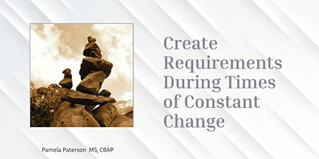 Creating Requirements During Times of Constant Change tickets
