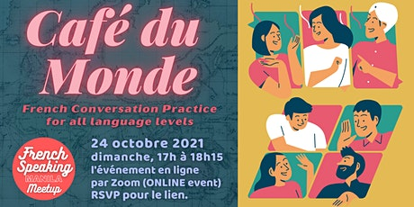 Café du Monde: French conversation practice (all levels) tickets