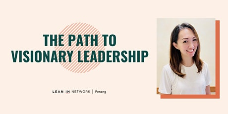 Lean In Penang: The Path to Visionary Leadership tickets