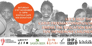 Kinfolk Mess Hall: Fundraiser for the Cathy Freeman...