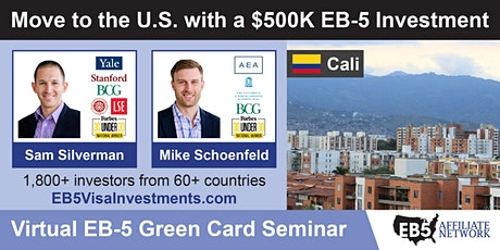 Cali EB-5 American Green Card Virtual Seminar boletos