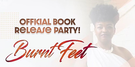 """""""Burnt Feet"""" Book Release Party tickets"""