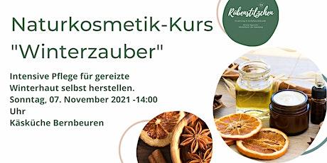 "Naturkosmetik-Kurs ""Winterzauber"" Tickets"
