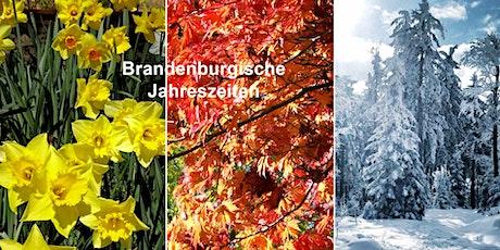 Brandenburgische Jahreszeiten Tickets