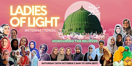 Ladies of Light International: Honouring the Beloved ( pbuh) tickets