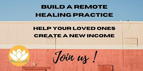 Build a Remote Healing Practice tickets