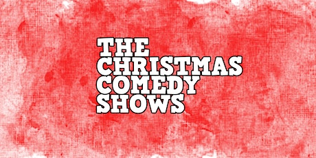 Comedians Comedy Club - THE CHRISTMAS COMEDY SHOWS (WEEKENDS) tickets